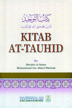 Kitab At-Tauhid;] The Book of Monotheism, bin Abdul Wahhab