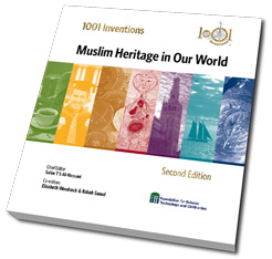 1001 Inventions;] Muslim Heritage in our World