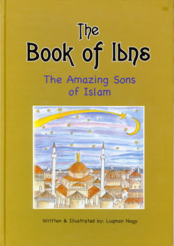 Book of Ibns -The Amazing Sons of Islam;] Luqman Nagy