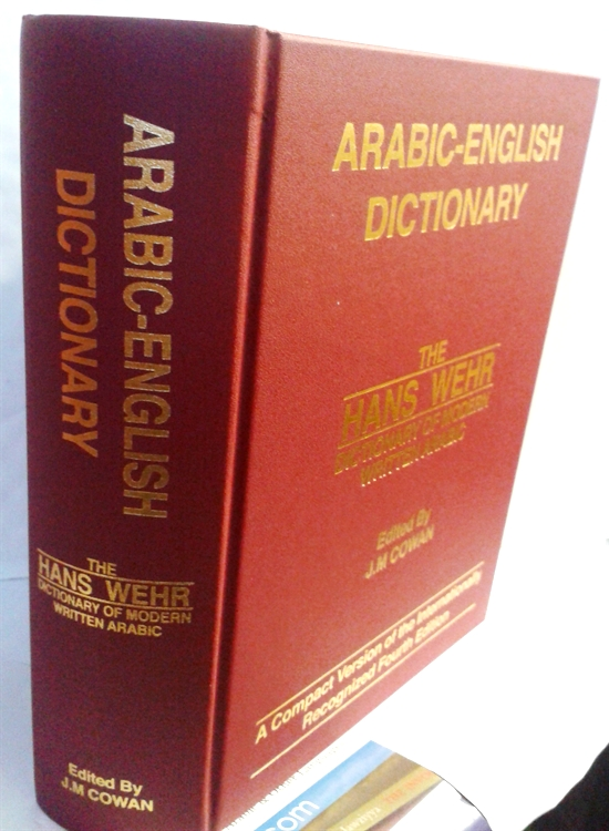 Hans Wehr Dictionary of Modern Written Arabic. 4th Edition