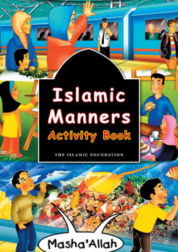 Islamic Manners Activity Book: Fatima D'Oyen, Islamic Foundation