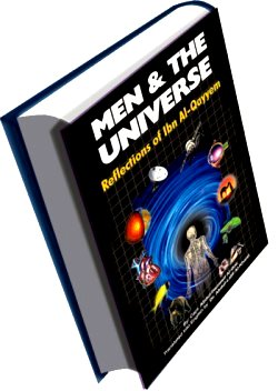 Men and The Universe-Reflections of Ibn Al-Qayyem;] Darussalam