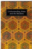 Understanding Islam and the Muslims: IPCI / Goodword