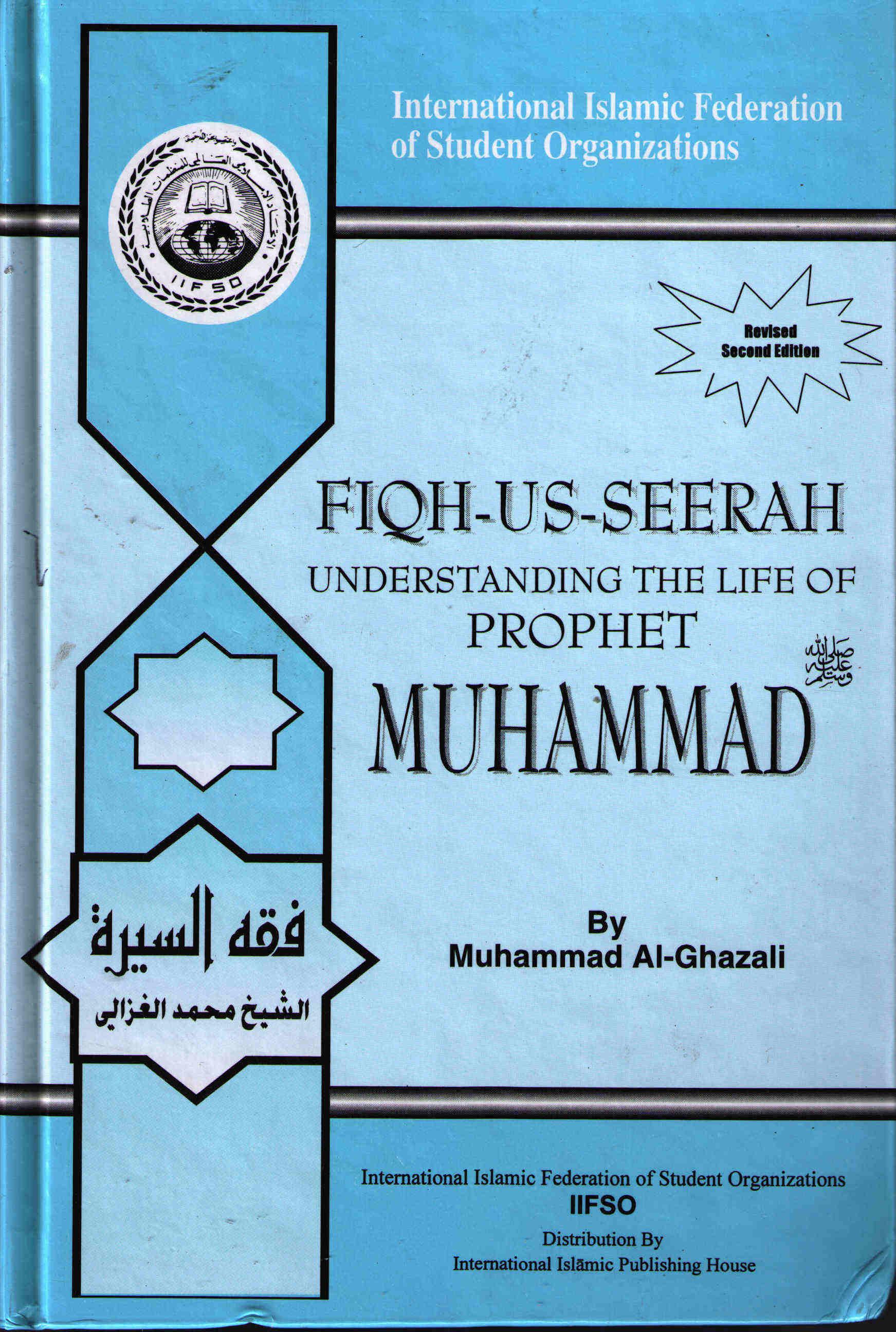 Fiqh us-Seerah,] M Ghazali, Understanding the Life of Prophet
