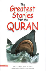 THE GREATEST STORIES FROM THE QURAN PB, Goodword Books