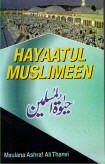 HAYAATUL MUSLIMEEN | Maulana Thanvi (How To Live As A Muslim)