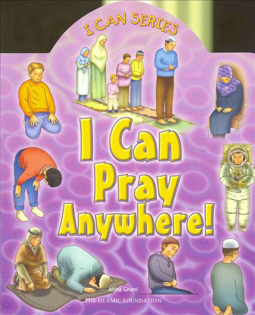 I Can Pray Anywhere: Board Books for 3-5 years Old