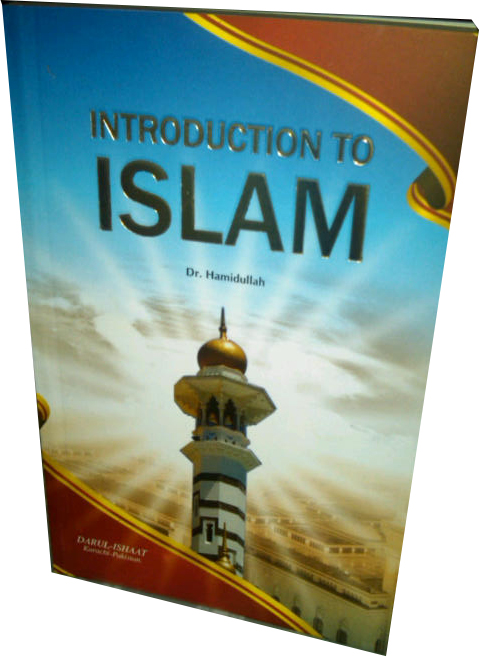 Introduction to islam by dr. muhammad hamidullah Free Download pdf