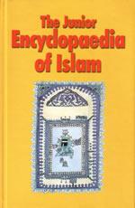 The Junior Encyclopedia Of Islam Goodword Books