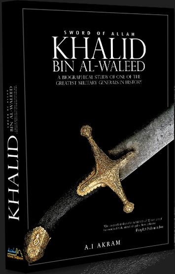 Khalid Bin Al-Waleed;] Sword of Allah By A.I. Akram (HB)
