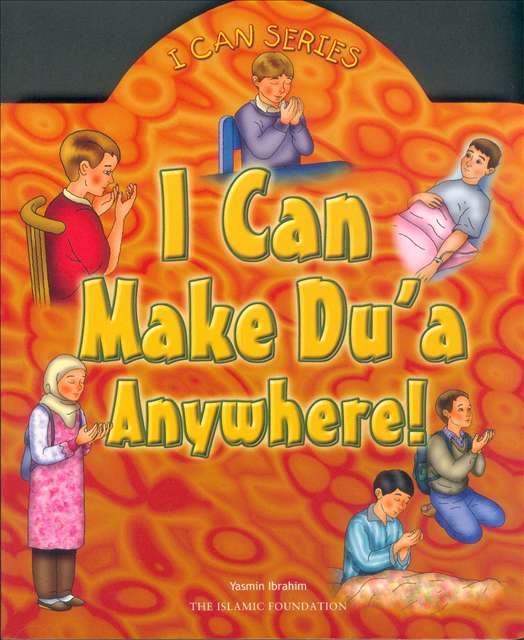 I Can Make Dua Anywhere!(Board Book for 3-5 years Old)