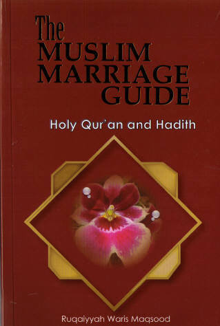 Kitaabun classical and contemporary muslim and islamic books the muslim marriage guide ruqayyah waris maqsood m4hsunfo