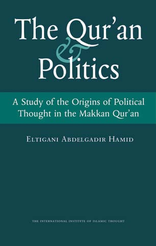 THE QUR'AN & POLITICS A Study of the Origins of Political Though