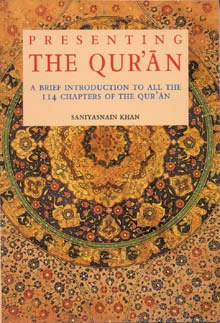 PRESENTING THE QUR'AN By Saniyasnain Khan|Goodword Books