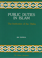 Public Duties in Islam:The Institution of the Hisba, Ibn Taymiya