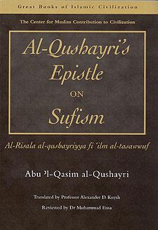 Al-Qushayri's Epistle on Sufism:] Al-Risala Al-Qushayriyya
