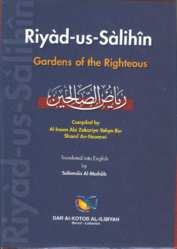 Riyad-us-Salihin: Garden of the Righteous By Imam Nawawi