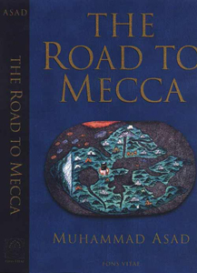 The Road To Mecca: Muhammad Asad, Autobiography UK Print.