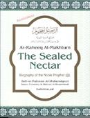 Ar-Raheeq Al Makhtum;] The Sealed Nectar-Medium Darussalam