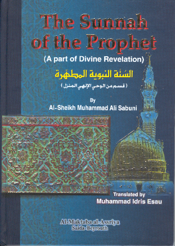 The Sunnah of the Prophet: Part of Divine Revelation, As-Sabuni