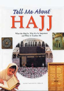 Tell Me About Hajj (Goodword Books) HB