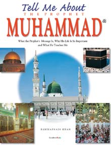 Tell me About The Prophet Muhammad Peace BUH (HB)Goodword Kidz