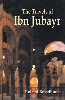 The Travels of Ibn Jubayr Translation by R.J.C. Broadhurst)