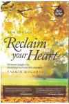Reclaim Your Heart By Yasmin Mogahed (Personal Insights on Break
