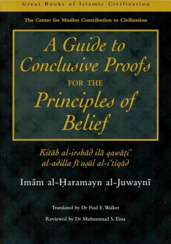 Guide to Conclusive Proofs for Principles of Belief:Imam Juwayni