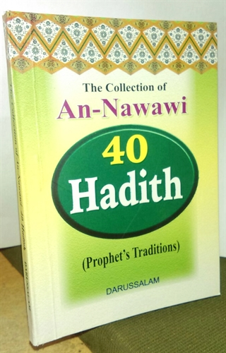 The Collection of AN-Nawawi 40 Hadith (Prophet's Tradition)