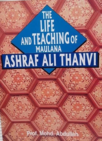 Image result for The Life and Teachings of Maulana Ashraf Ali Thanvi