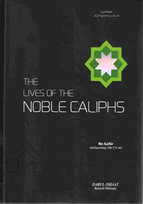 Biographies Of The Rightly Guided Caliphs Pdf