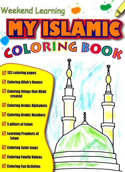 My Islamic Coloring Book By Weekend Learning, Ages 3 To 5