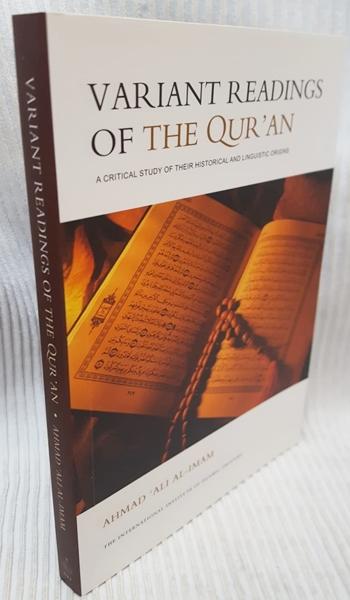Variant Readings of The Qur'an By Ahmad Ali al Imam