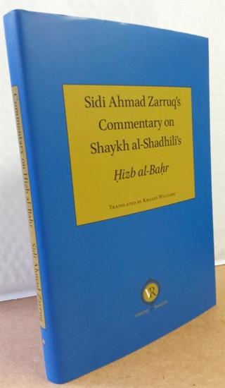 Sidi Ahmad Zarruq's Commentary on Sh al-Shadhili's HIZB AL-BAHR