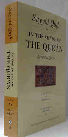 In the Shade of the Qur'an By Sayyid Qutb:} HB - Select Volumes