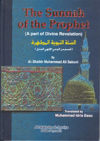 The Sunnah of the Prophet: Part of Divine Revelation, As-Sabuni