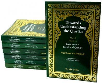 Towards Understanding the Quran: Tafhimmawdudi