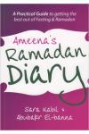Ameena's Ramadan Diary: A practical guide to Ramadan & fasting