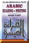 Arabic Reading & Writing Made Easy: Dr. Bilal Philips