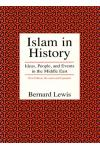 Islam in History Ideas, People, and Events in the Middle East